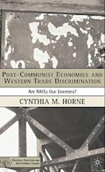 Post-Communist Economies and Western Trade Discrimination af Cynthia M. Horne
