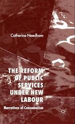 The Reform of Public Services Under New Labour af Catherine Needham