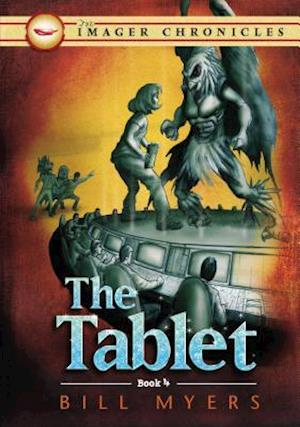 The Tablet (book 4 of The Imager Chronicles) af Bill Myers
