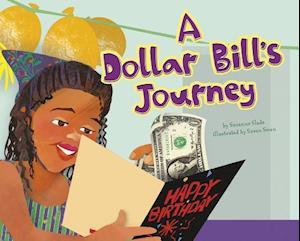 A Dollar Bill's Journey af Suzanne Slade