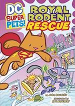 Royal Rodent Rescue af Art Baltazar, John Zazaklis, John Sazaklis