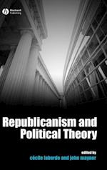 Republicanism and Political Theory af Laborde