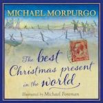 The Best Christmas Present in the World af Michael Morpurgo, Michael Foreman