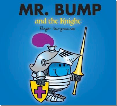 Mr. Bump and the Knight