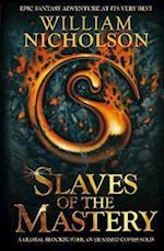 Slaves of the Mastery af William Nicholson