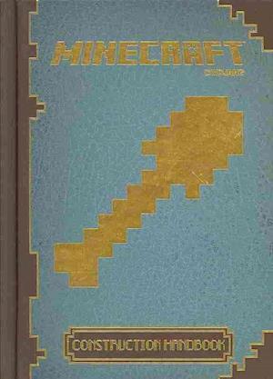Minecraft: The Official Construction Handbook af Egmont UK Ltd