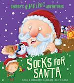 Socks for Santa (Georges Amazing Adventures)