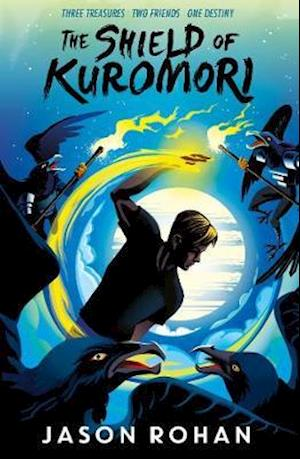 The Shield of Kuromori af Jason Rohan