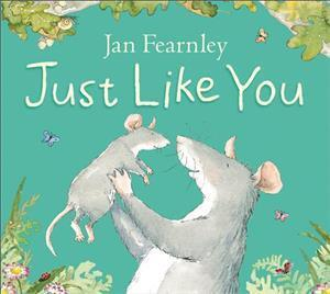 Just Like You af Jan Fearnley