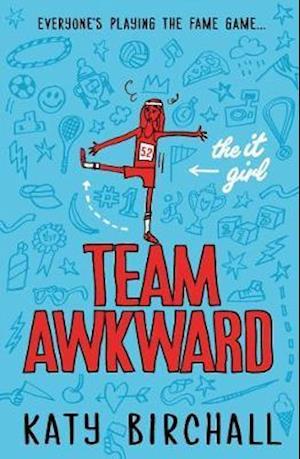 The It Girl: Team Awkward af Katy Birchall