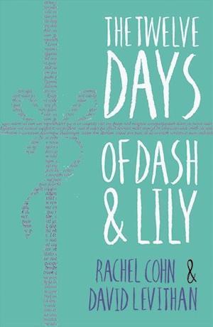 The Twelve Days of Dash and Lily af Rachel Cohn