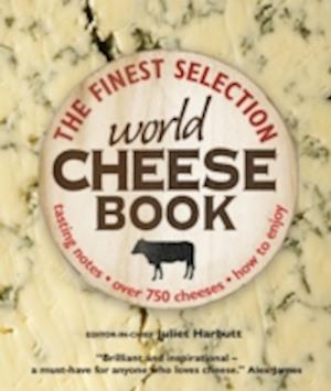 World Cheese Book af Juliet Harbutt