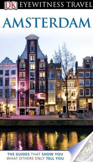 DK Eyewitness Travel Guide: Amsterdam af Christopher Catling