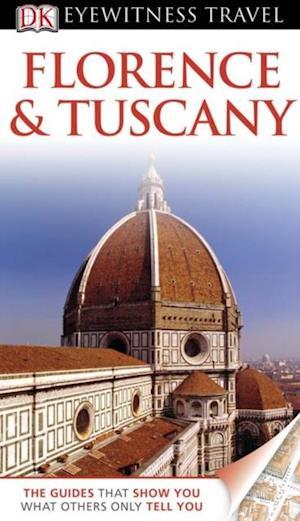 DK Eyewitness Travel Guide: Florence & Tuscany af Christopher Catling
