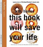 This Book Will Save Your Life af Garrick Hagon, A M Homes