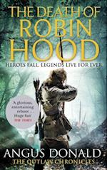 Death of Robin Hood (Outlaw Chronicles)