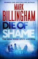 Die of Shame af Mark Billingham
