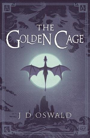 Golden Cage af J.D. Oswald