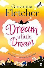 Dream a Little Dream af Giovanna Fletcher