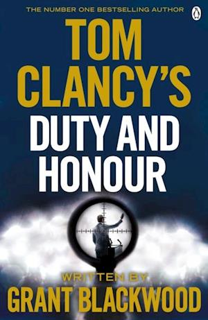 Tom Clancy's Duty and Honour af Grant Blackwood