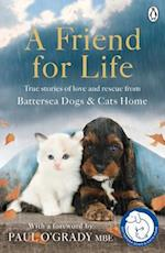 A Friend for Life af Cats Home, Battersea Dogs