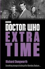 Doctor Who: Extra Time (Doctor Who Eleventh Doctor Adventures)