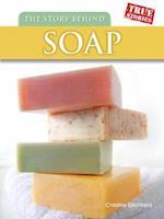 The Story Behind Soap af Christin Ditchfield