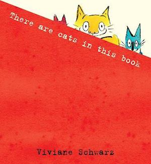 There are Cats in This Book af Viviane Schwarz