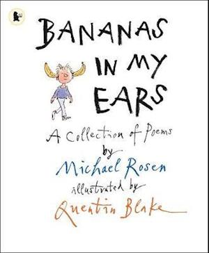 Bananas in My Ears af Michael Rosen, Quentin Blake