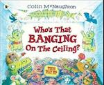 Who's That Banging on the Ceiling? af Colin McNaughton