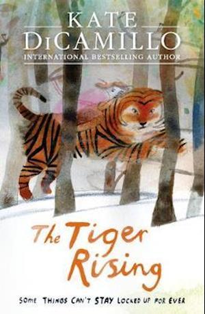 The Tiger Rising af Kate DiCamillo