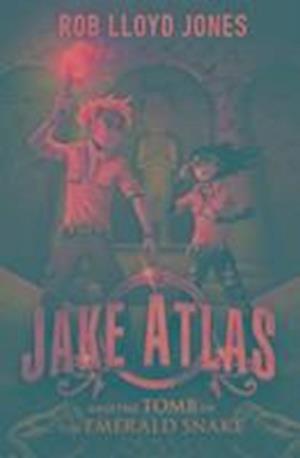 Bog, paperback Jake Atlas and the Tomb of the Emerald Snake af Rob Lloyd Jones