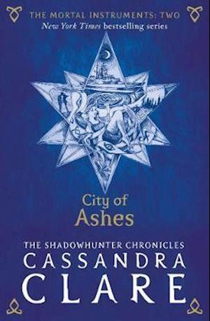 The Mortal Instruments 2: City of Ashes af Cassandra Clare