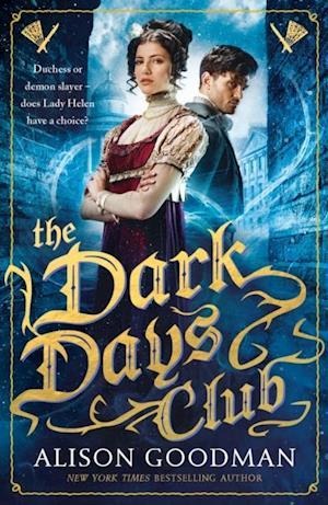 Dark Days Club af Alison Goodman