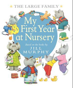 Bog, hardback The Large Family: My First Year at Nursery af Jill Murphy