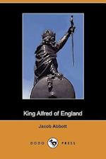 King Alfred of England, Makers of History af Jacob Abbott