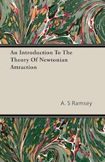 An Introduction to the Theory of Newtonian Attraction af A. S. Ramsey
