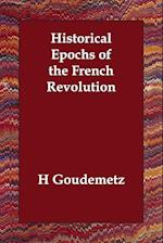 Historical Epochs of the French Revolution af H. Goudemetz