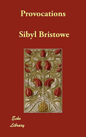 Provocations af Sibyl Bristowe