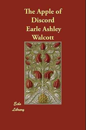 Bog, paperback The Apple of Discord af Earle Ashley Walcott