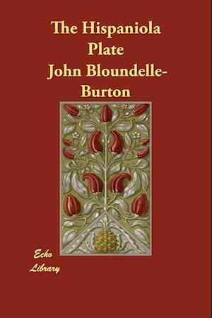 Bog, paperback The Hispaniola Plate af John Bloundelle-Burton