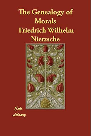 Bog, paperback The Genealogy of Morals af Friedrich Wilhelm Nietzsche