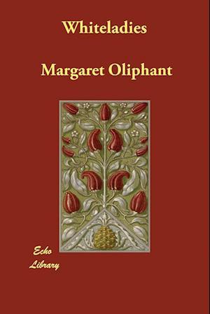 Bog, paperback Whiteladies af Margaret Oliphant