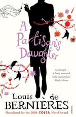 Partisan's Daughter af Louis De Berniéres