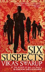 Six Suspects