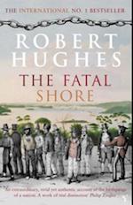 Fatal Shore af Robert Hughes