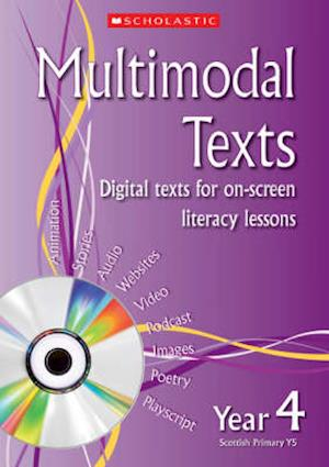 Multimodal Texts Year 4 af Gillian Howell, Celia Warren, Sue Graves