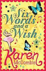 Six Words and a Wish af Karen McCombie