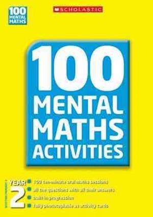 100 Mental Maths Activities, Year 2 af Caroline Clissold, Debbie Clark