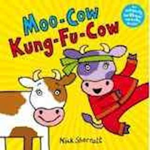 Moo-Cow Kung-Fu-Cow af Nick Sharratt